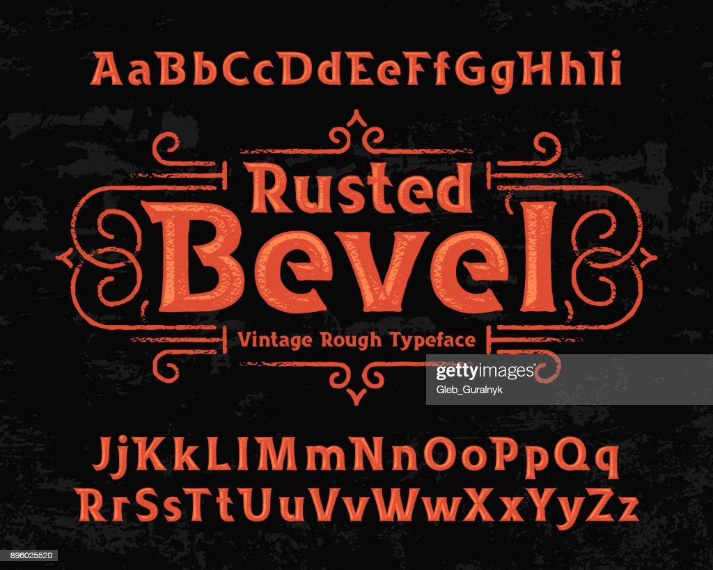 Old textured font named 'Rusted Bevel' with vector decorative ornate.