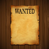 Old vintage grunge western poster with the inscription is wanted