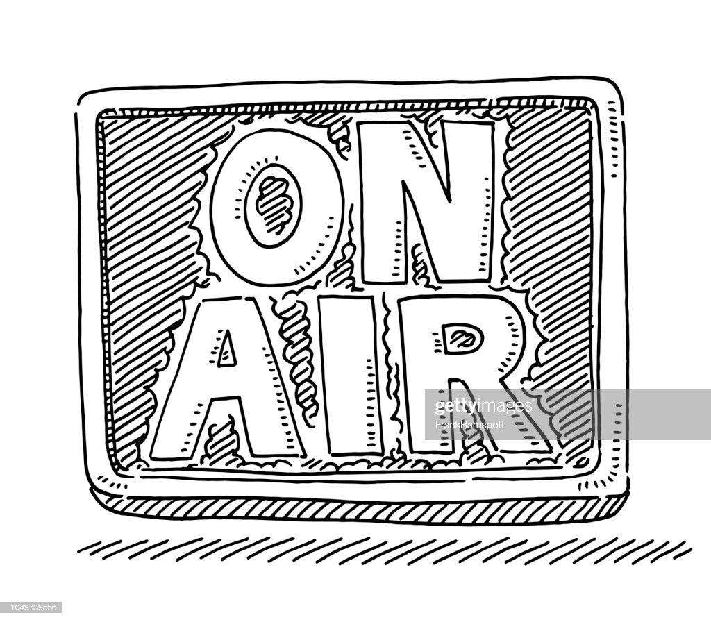 On Air Sendung Zeichen Zeichnung : Stock-Illustration