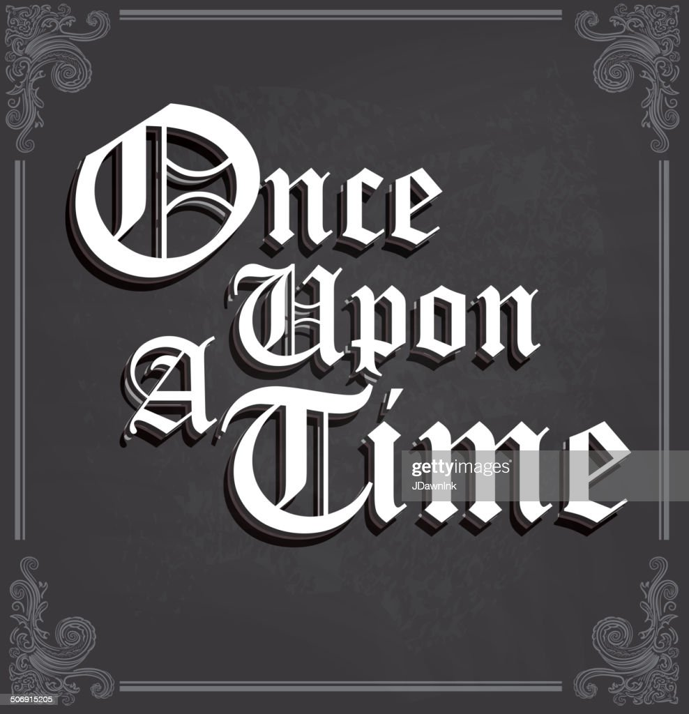 Once Upon a Time text design on chalkboard