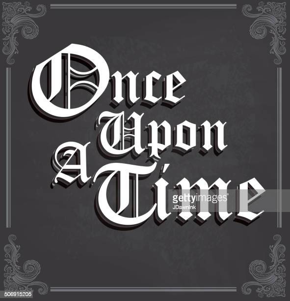 once upon a time text design on chalkboard - the past stock illustrations
