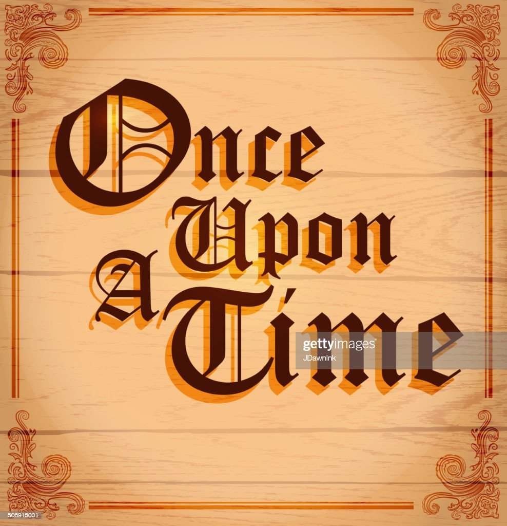 Once Upon A Time Words: Once Upon A Time Text Or Word Design On Wood Stock