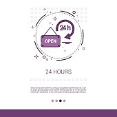 Open 24 Hours Working Time Label Web Banner With Copy Space