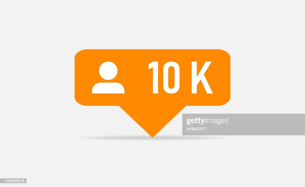 Orange icon 10k followers notification. Followers insta. Social media. Flat design