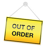 Out of order sign, yellow rectangular panel with warning message. Isolated vector illustration on white background.