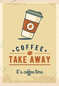 Paper coffee cup. Coffee take away. Retro poster.