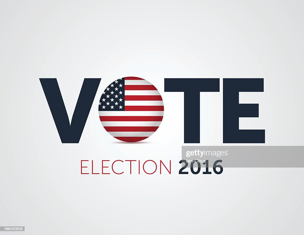 Patriotic 2016 voting poster. Presidential election 2016