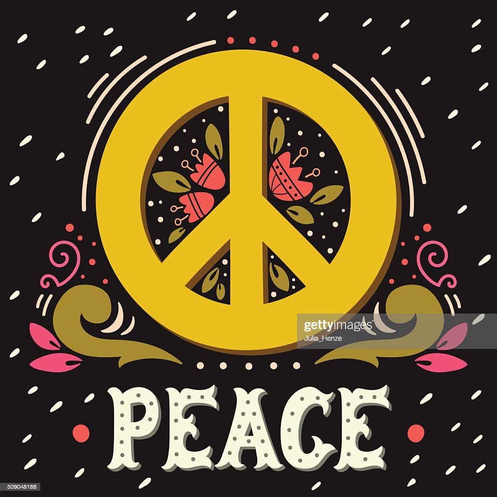 Peace sign with hand lettering, flowers and decoration elements.