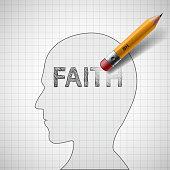 Pencil erases the word faith