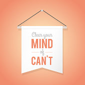 """Pennant illustration with motivational quote: """"Clear your mind of can't"""". Vector illustration, flat design"""