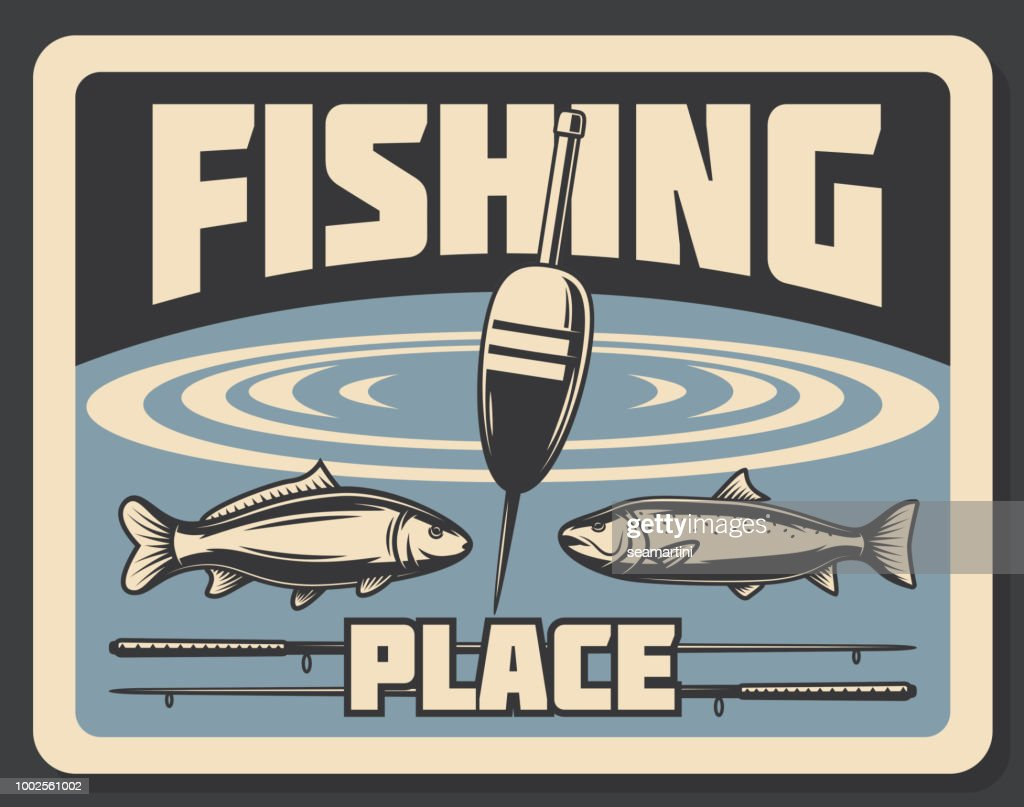 Place for fishing fishery poster bobber and fish