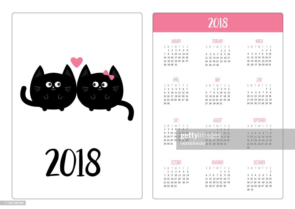 Pocket calendar 2018 year. Week starts Sunday. Round black cat icon. Love family couple. Boy Girl Cute cartoon character. Pink heart. Kitty kitten Baby pet collection. White background. Flat design
