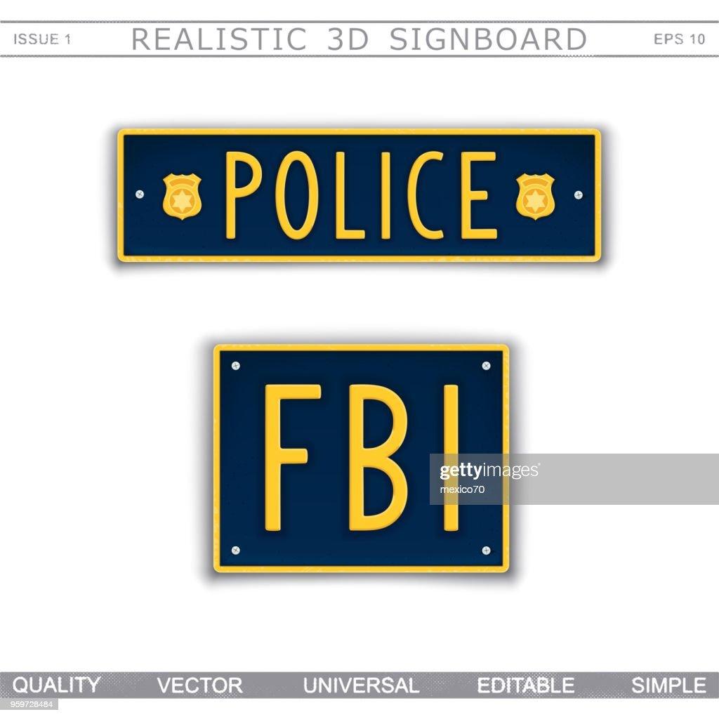 Police. FBI.