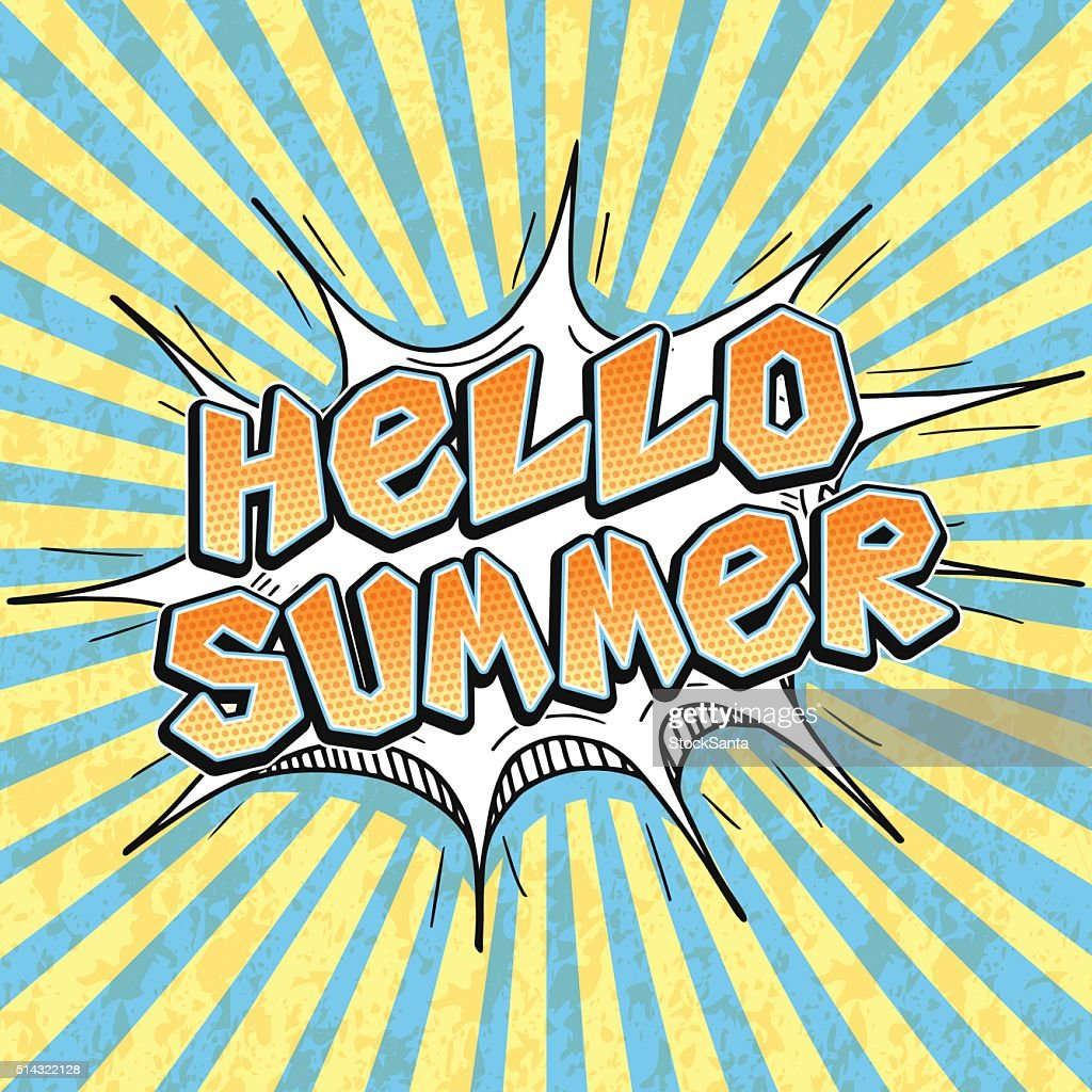 Pop-art comics word bubble - Hello Summer, retro textured poster