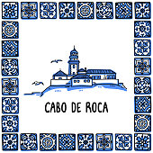 Portugal landmarks set. cabo de roca, edge of europe. Lighthouse in frame of Portuguese tiles, azulejo. Handdrawn sketch style vector illustration. Exellent for souvenirs, magnets, banner, post cards
