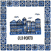 Portugal landmarks set. Old Porto. Landscape of the old town in a frame of Portuguese tiles, azulejo. Handdrawn sketch style vector illustration. Exellent for souvenir products, magnets, banner, post cards