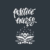 Positive energy. Inspirational quote.