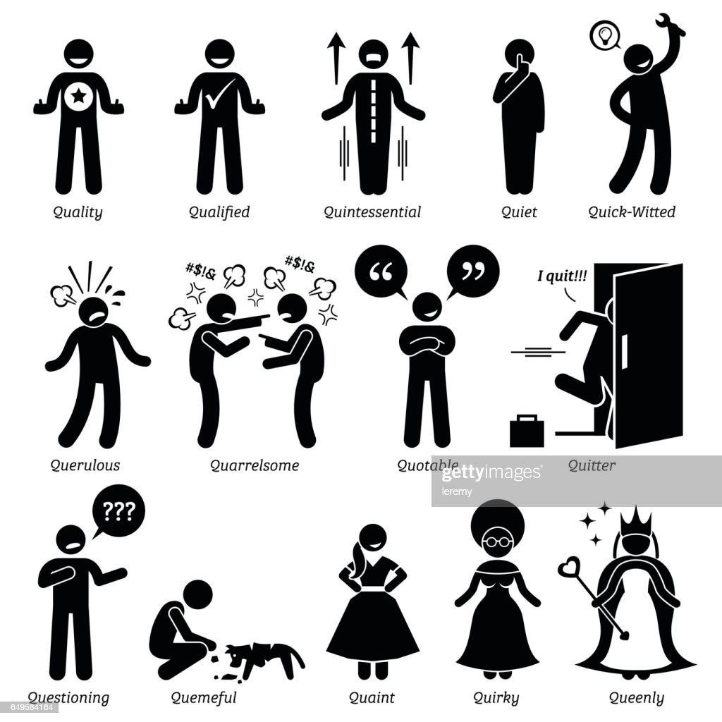 Positive, Negative, and Neutral Personalities Character Traits in Stick Figures. Starting with the Alphabet Q.