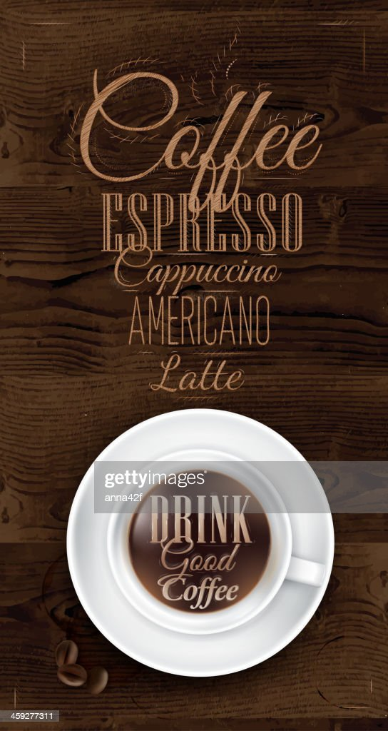 Poster coffee in dark brown wood color. Menu.