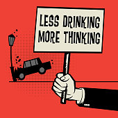 Poster in hand, business concept Less Drinking, More Thinking