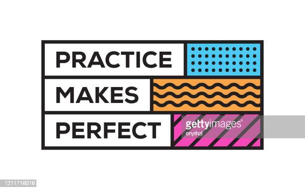 practice makes perfect. inspiring creative motivation quote template. vector typography - illustration - practicing stock illustrations