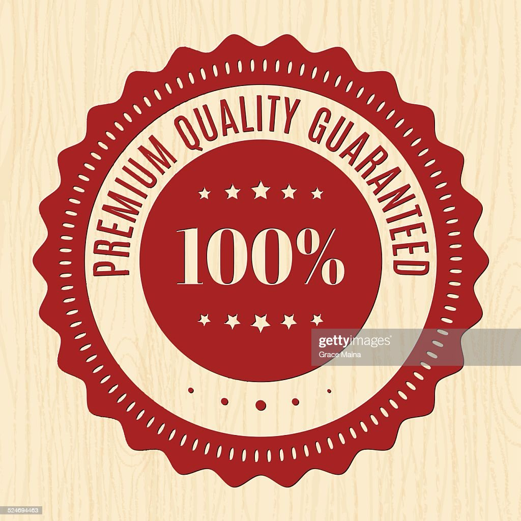 Premium Quality Guranteed 100%  Badge - VECTOR