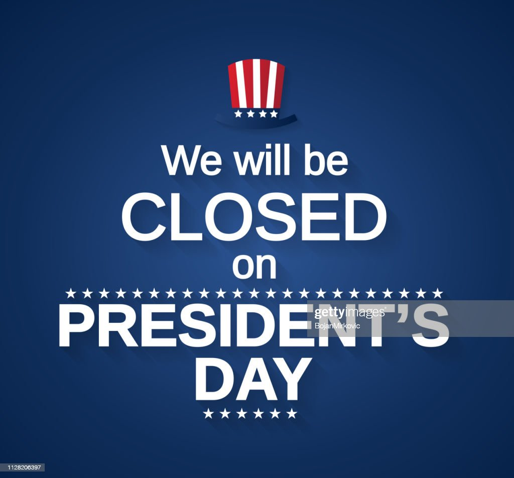 Presidents Day card with hat. We will be closed. Vector illustration. : stock illustration