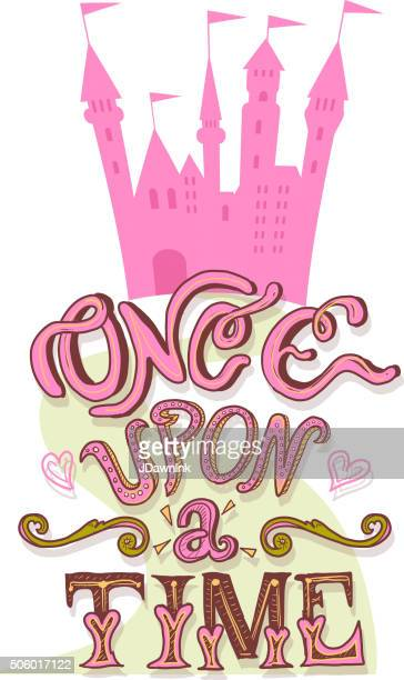 princess castle with hand lettering once upon a time text - princess stock illustrations, clip art, cartoons, & icons