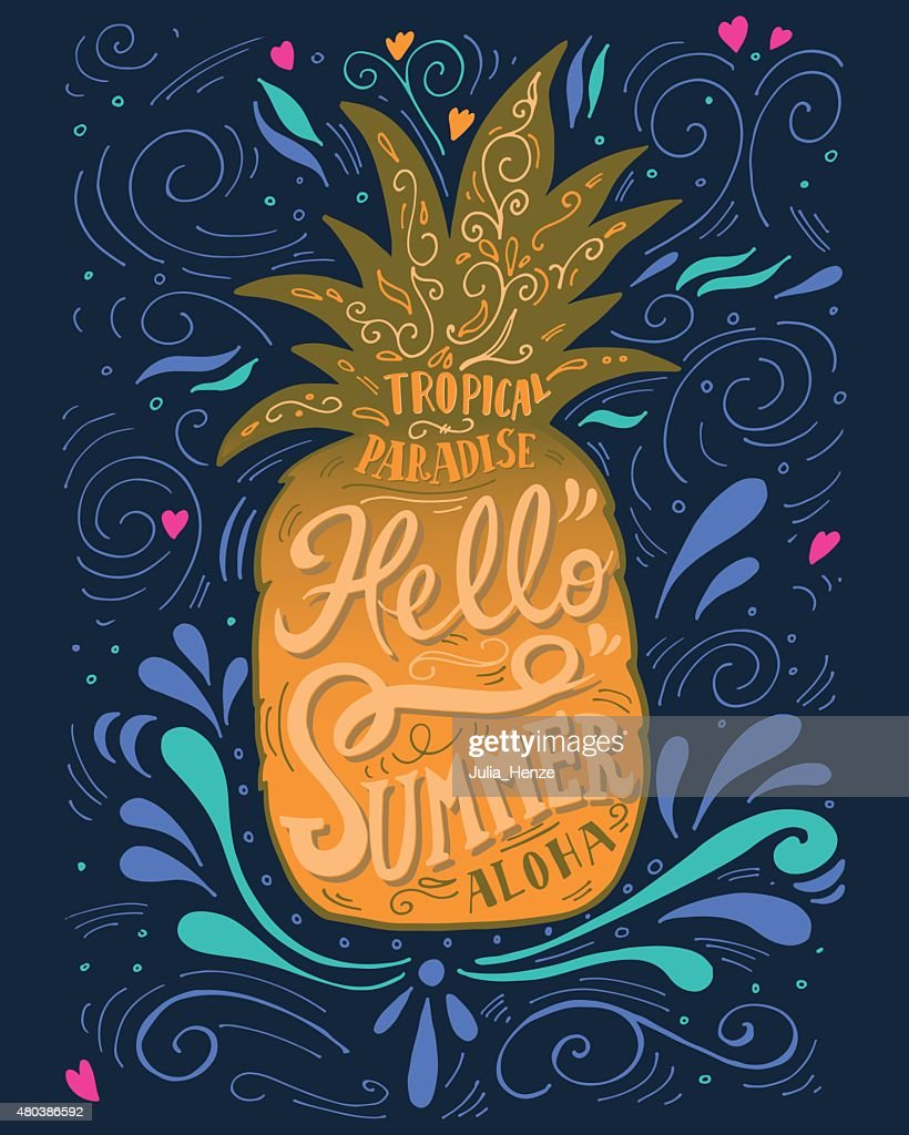 Print 'Hello summer' with a pineapple. Hand drawn lettering