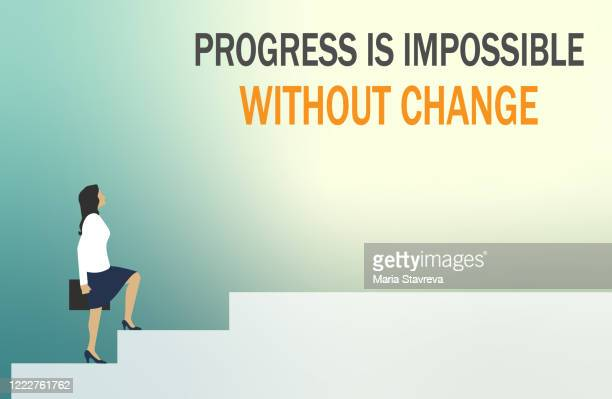 progress is impossible without change - high up stock illustrations