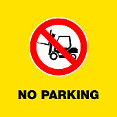 Prohibition sign for forklift. Do not park
