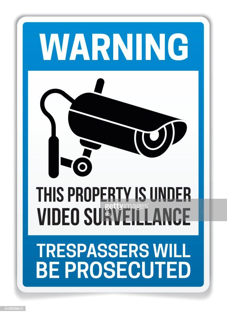 Property Under Video Surveillance Warning Sign : stock illustration