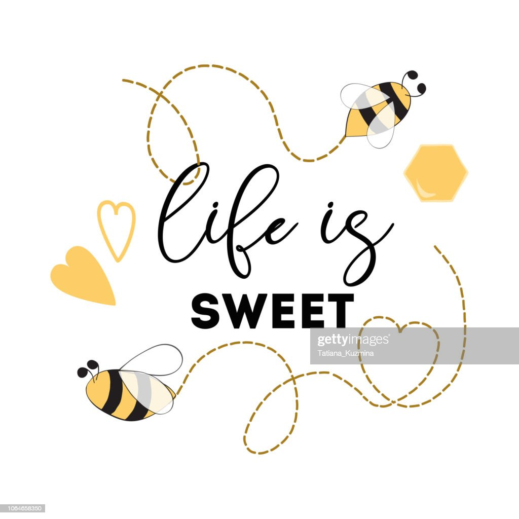 Quote 'Life is sweet' Honey Bee Positive printable sign Heart logo phrase
