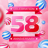 Realistic Fifty eight 58 Years Anniversary Celebration design banner. Pink numbers and pink ribbons, balloons on pink background. Colorful Vector template elements for your birthday party