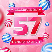 Realistic Fifty seven 57 Years Anniversary Celebration design banner. Pink numbers and pink ribbons, balloons on pink background. Colorful Vector template elements for your birthday party