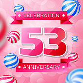 Realistic Fifty three 53 Years Anniversary Celebration design banner. Pink numbers and pink ribbons, balloons on pink background. Colorful Vector template elements for your birthday party