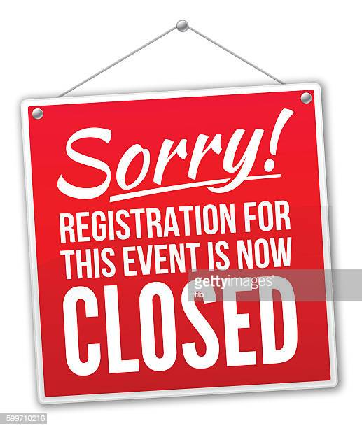 registration closed sign - closed sign stock illustrations, clip art, cartoons, & icons