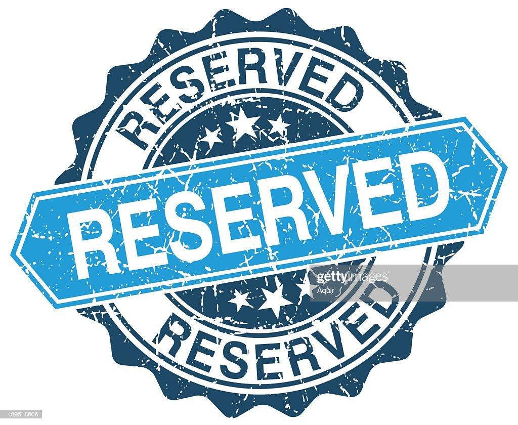 reserved blue round grunge stamp on white