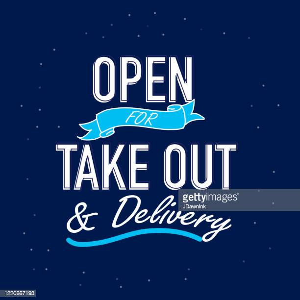 restaurant open for take out and delivery signage - open sign stock illustrations