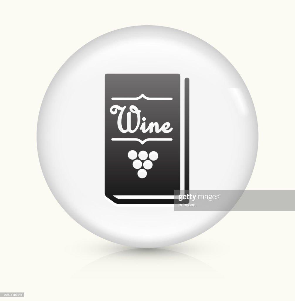 Restaurant Wine Menu Icon On White Round Vector Button Stock