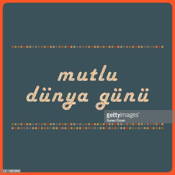 "retro ""mutlu dunya gunu""(happy earth day) text with flower pattern - turkish version - istock images stock illustrations"