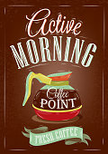 Retro poster in vintage style. Lettering active morning.