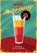 Retro poster with cocktail glass. Vintage party