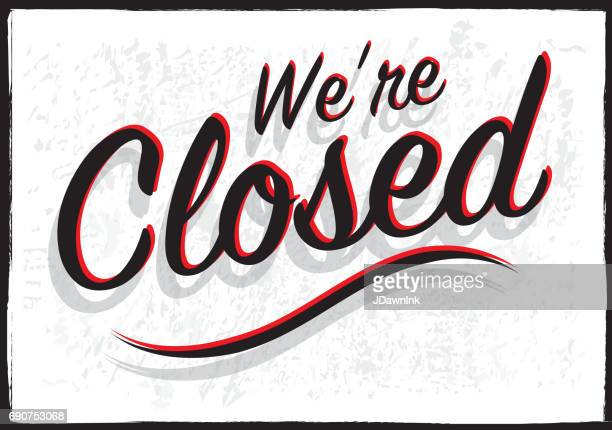 retro styled closed sign - closed sign stock illustrations, clip art, cartoons, & icons
