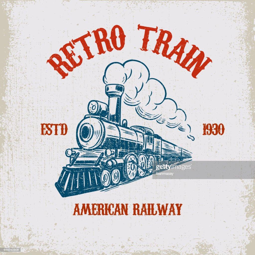 Retro train. Vintage locomotive illustration on grunge background. Design element for poster, emblem, sign, t shirt.