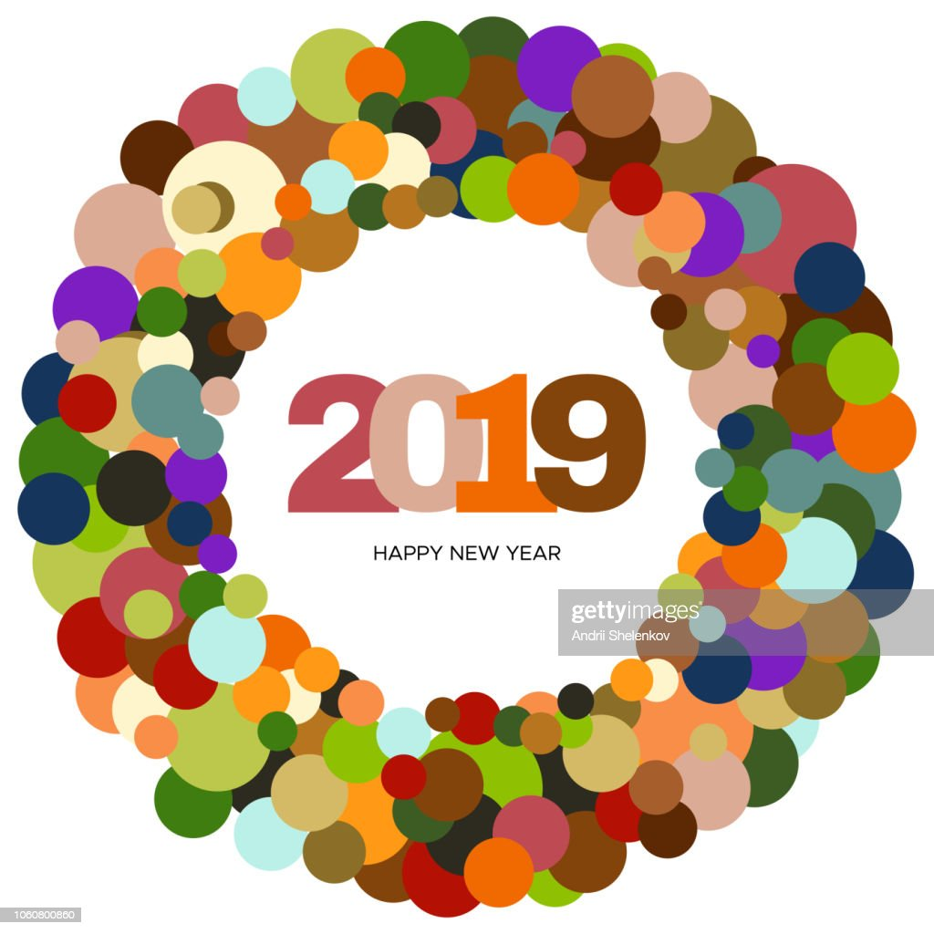 Ring of multi-colored circles and the inscription Happy New Year 2019 inside
