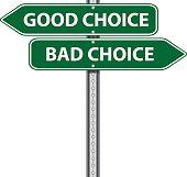 Road Sign | Good Bad Choice