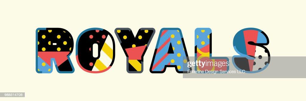 Royals Concept Word Art Illustration
