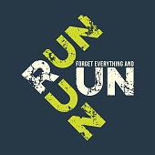 Run run runl t-shirt and apparel design with grunge effect.