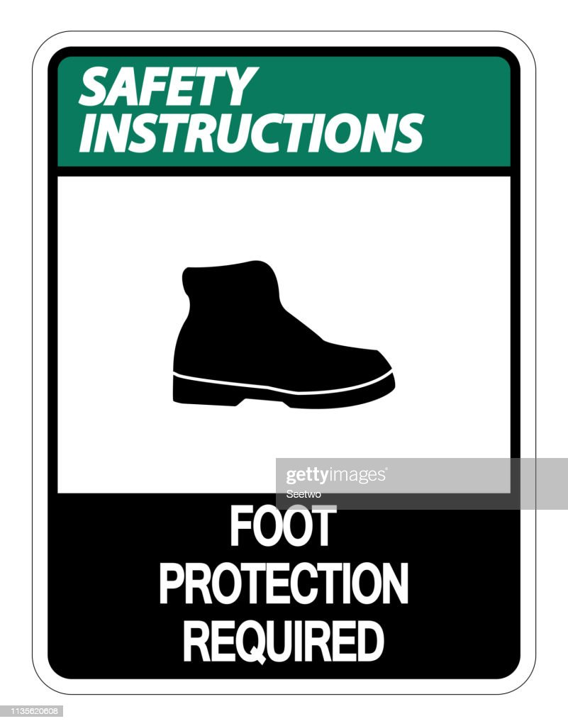 Safety instructions Foot Protection Required Sign on white background